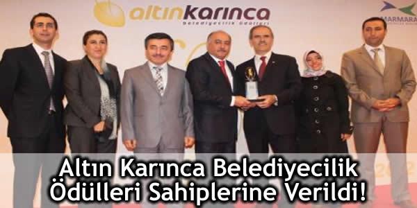 Altın Karınca Belediyecilik Ödülleri Sahiplerine Verildi!