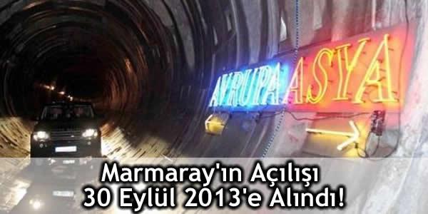Marmaray'ın Açılışı 30 Eylül 2013'e Alındı!