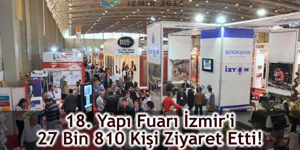 18. Yapı Fuarı İzmir'i 27 Bin 810 Kişi Ziyaret Etti!