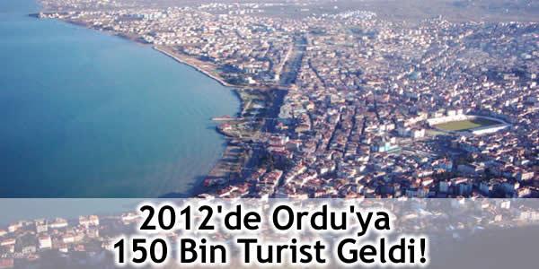 2012'de Ordu'ya 150 Bin Turist Geldi!