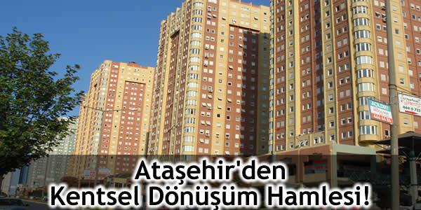 Ataşehir'den Kentsel Dönüşüm Hamlesi!