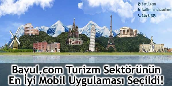 Bavul.com Turizm Sektörünün En İyi Mobil Uygulaması Seçildi!