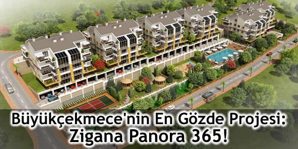 Büyükçekmece'nin En Gözde Projesi: Zigana Panora 365!