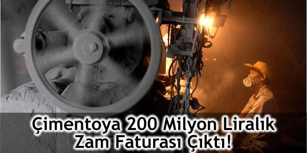 Çimentoya 200 Milyon Liralık Zam Faturası Çıktı!