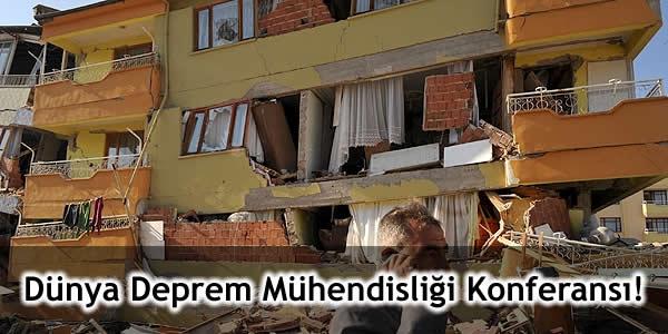 Dünya Deprem Mühendisliği Konferansı!