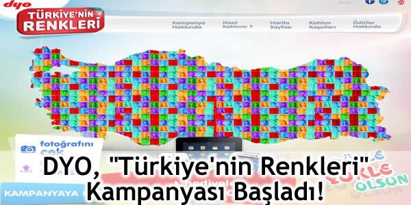 """DYO, """"Türkiye'nin Renkleri"""" Kampanyası Başladı!"""