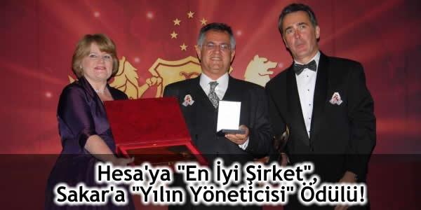 """Hesa'ya """"En İyi Şirket"""", Sakar'a """"Yılın Yöneticisi"""" Ödülü!"""