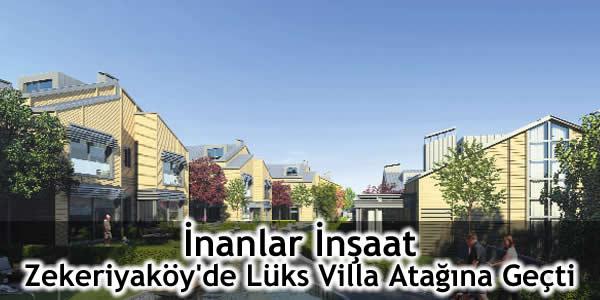 İnanlar İnşaat Zekeriyaköy'de Lüks Villa Atağına Geçti