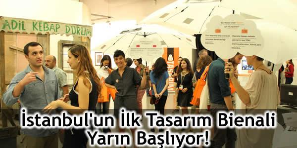 İstanbul'un İlk Tasarım Bienali Yarın Başlıyor!