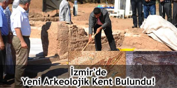 İzmir'de Yeni Arkeolojik Kent Bulundu!