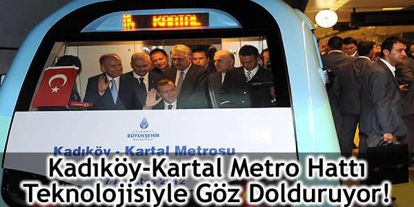 Kadıköy-Kartal Metro Hattı Teknolojisiyle Göz Dolduruyor!