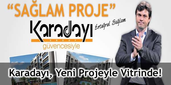 Karadayı Group, Yeni Projeyle Vitrinde!