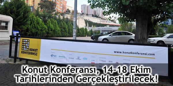 Konut Konferansı, 14-18 Ekim Tarihlerinden Gerçekleştirilecek!