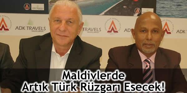 Maldivlerde Artık Türk Rüzgarı Esecek!