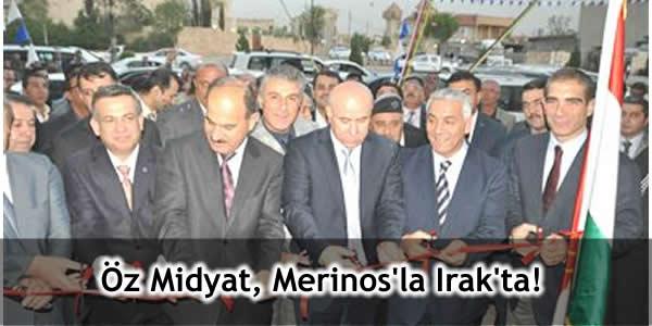 Öz Midyat, Merinos'la Irak'ta!
