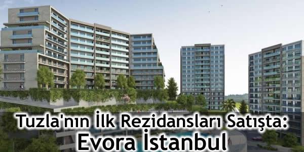 Tuzla'nın İlk Rezidansları Satışta: Evora İstanbul