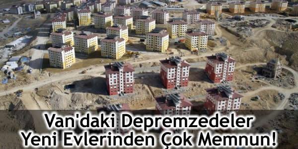 Van'daki Depremzedeler Yeni Evlerinden Çok Memnun!