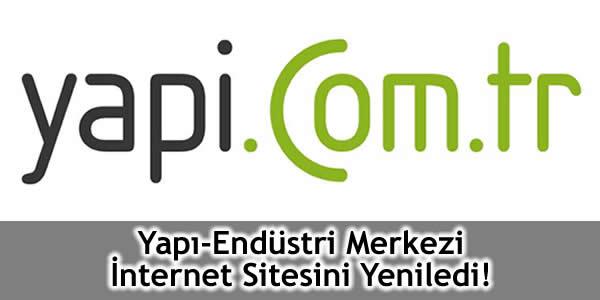 Yapı-Endüstri Merkezi İnternet Sitesini Yeniledi!