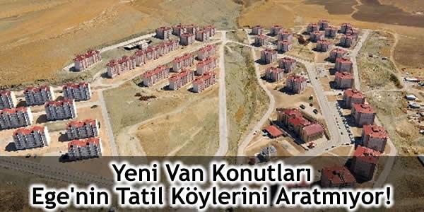 Yeni Van Konutları Ege'nin Tatil Köylerini Aratmıyor!