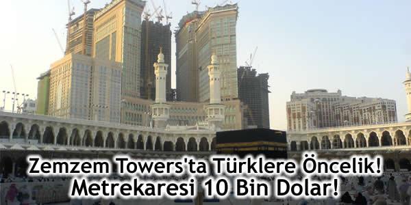 Zemzem Towers'ta Türklere Öncelik! Metrekaresi 10 Bin Dolar!