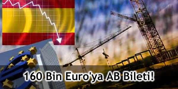 160 Bin Euro'ya AB Bileti!