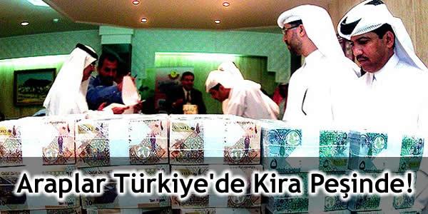 Araplar Türkiye'de Kira Peşinde!