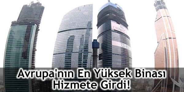 Avrupa'nın En Yüksek Binası Hizmete Girdi!