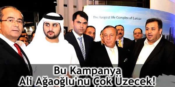 Bu Kampanya Ali Ağaoğlu'nu Çok Üzecek!