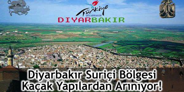 Diyarbakır Suriçi Bölgesi Kaçak Yapılardan Arınıyor!