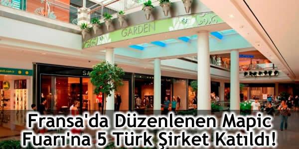Fransa'da Düzenlenen Mapic Fuarı'na 5 Türk Şirket Katıldı!
