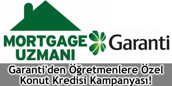Garanti'den Öğretmenlere Özel Konut Kredisi Kampanyası!