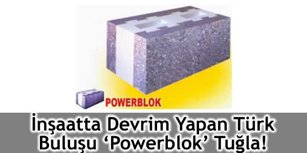 İnşaatta Devrim Yapan Türk Buluşu 'Powerblok' Tuğla!