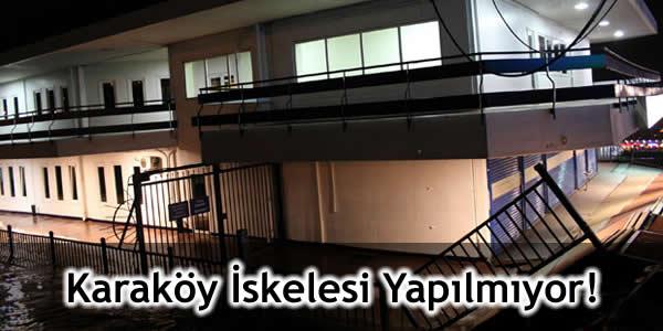 Karaköy İskelesi Yapılmıyor!