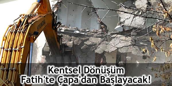 Kentsel Dönüşüm Fatih'te Çapa'dan Başlayacak!