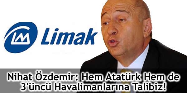 Nihat Özdemir: Hem Atatürk Hem de 3'üncü Havalimanlarına Talibiz!