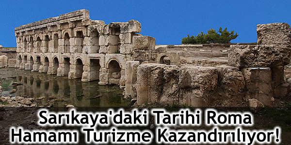 Sarıkaya'daki Tarihi Roma Hamamı Turizme Kazandırılıyor!