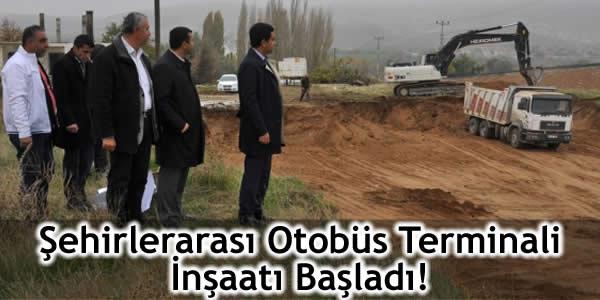 Şehirlerarası Otobüs Terminali İnşaatı Başladı!