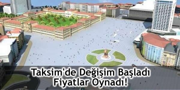 Taksim'de Değişim Başladı Fiyatlar Oynadı!