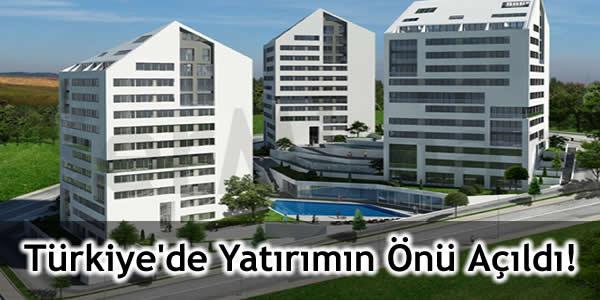 Türkiye'de Yatırımın Önü Açıldı!