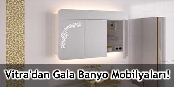 Vitra'dan Gala Banyo Mobilyaları !