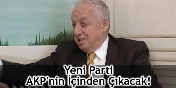 Yeni Parti AKP'nin İçinden Çıkacak!