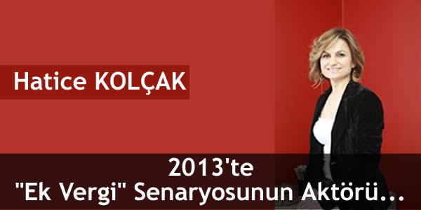 """2013'te """"Ek Vergi"""" Senaryosunun Aktörü…"""