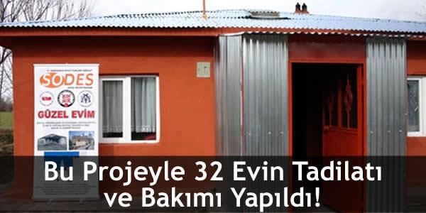 Bu Projeyle 32 Evin Tadilatı ve Bakımı Yapıldı!