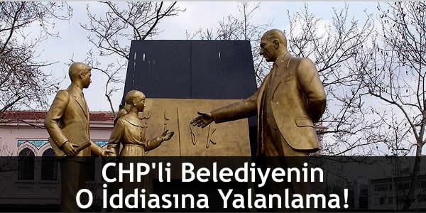 CHP'li Belediyenin O İddiasına Yalanlama!