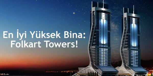 En İyi Yüksek Bina: Folkart Towers!