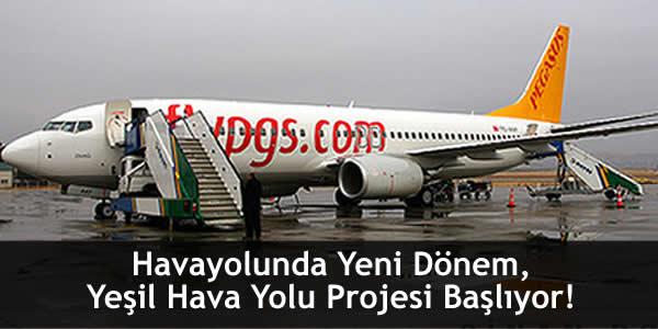 Havayolunda Yeni Dönem, Yeşil Hava Yolu Projesi Başlıyor!