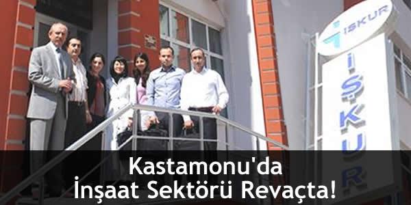 Kastamonu'da İnşaat Sektörü Revaçta!