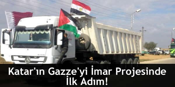Katar'ın Gazze'yi İmar Projesinde İlk Adım!