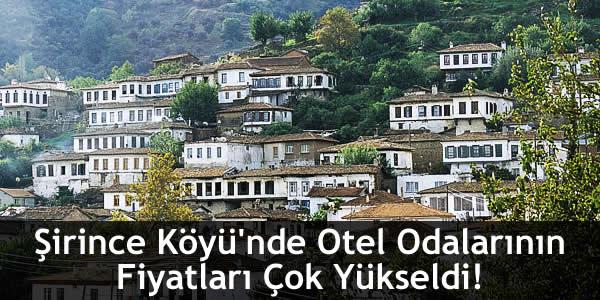 Şirince Köyü'nde Otel Odalarının Fiyatları Çok Yükseldi!