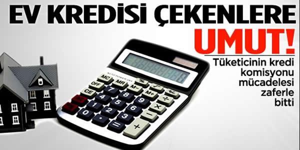 Tüketicinin Kredi Komisyonu Zaferi!